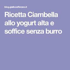 Ricetta Ciambella allo yogurt alta e soffice senza burro