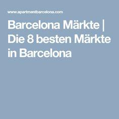 Barcelona Märkte   Die 8 besten Märkte in Barcelona