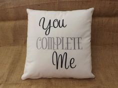 You Complete Me Embroidered Pillow decorative by ElegantThreadsEtc