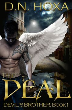 The Deal (Devil's Brother #1) by D.N. Hoxa. An Action-Packed Paranormal Romance. $0.99 http://www.ebooksoda.com/ebook-deals/the-deal-devils-brother-1-by-dn-hoxa