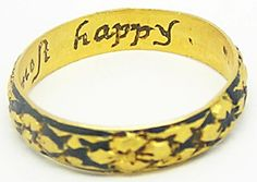 """This is wonderful 17th century Jacobean gold posy ring, inscribed inside the band with """"If this most happy"""". The style of lettering in italics and the use of the outer band set with blackwork enamel, places this ring within the first quarter of the 17th century (c. 1625). The inscription is a delight, you couldn't ask for a better sentiment to place inside a ring. FOR SALE!"""