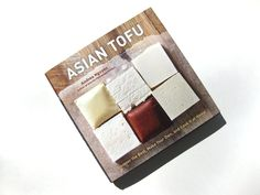 First Look: Asian Tofu by Andrea Nguyen