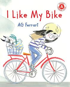 KISS THE BOOK Jr.: I Like My Bike by AG Ferrari- ADVISABLE