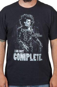 Not Complete Edward Scissorhands Shirt