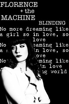 Florence + the Machine - Blinding