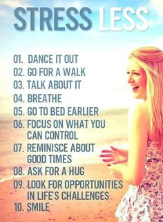 A list to help you deal with de-stressing!