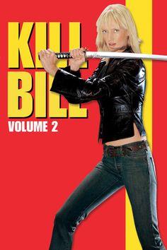 Kill Bill, volume 2. Regia di Quentin Tarantino