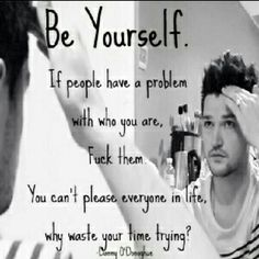 Be yourself you are going to be criticized either way don't let anyone make you someone that your not to please them!
