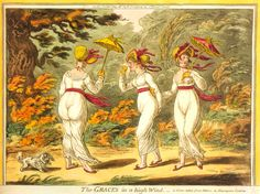 L60.19 '...arm-in-arm with two young ladies, revealingly clad in light muslins better suited to a ballroom than the light of day. Neither were wearing bonnets, instead sporting tiny parasols. Both had blonde hair, and their golden ringlets shook as they almost continuously tittered very loudly, presumably in response to his discourse.' satire 8
