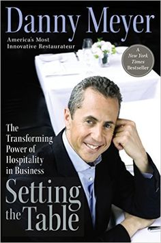 Setting the Table, Danny Meyer - AmazonSmile