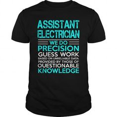 ASSISTANT ELECTRICIAN A TITLE JUST ABOVE KING T-Shirts, Hoodies, Sweatshirts, Tee Shirts (22.99$ ==► Shopping Now!)