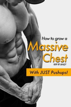 How to grow your chest with just pushups. Use these insane pushup progressions to strengthen and define your chest like never before! #chest #bodybuilding #pec #pecs #muscular #muscle #pushup #bodyweight #training #workout #men