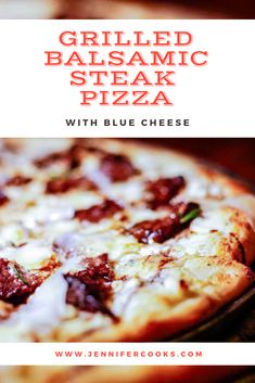 Fire up the grill for this quick and easy Grilled Balsamic Steak Pizza with Blue Cheese for a gourmet pizza flare that everyone will love! Recipes Appetizers And Snacks, Quick Dinner Recipes, Pizza Recipes, Lunch Recipes, Breakfast Recipes, Cooking Recipes, Steak Pizza, Pizza Pizza, Pizza Ingredients