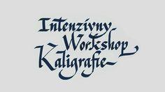 Intenzívny Workshop Kaligrafie IV. - http://detepe.sk/intenzivny-workshop-kaligrafie-iv/