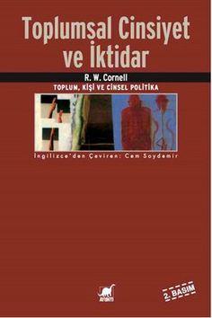 Toplumsal Cinsiyet ve İktidar - R. Novel Movies, Film Books, Films, Good Books, Books To Read, My Books, Book And Coffee, Book Names, Sociology