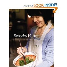 """(I have this one and it's a great cookbook for """"real"""" home-cooked Japanese meals) Everyday Harumi"""