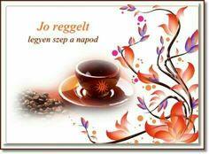 Good Morning, Tea, Coffee, Tableware, Buen Dia, Kaffee, Dinnerware, Bonjour, Tablewares