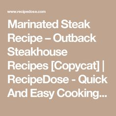 Marinated Steak Recipe – Outback Steakhouse Recipes [Copycat] | RecipeDose - Quick And Easy Cooking Recipes For Home Cooks