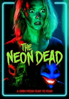 Gruesome Hertzogg Podcast  : Movie Trailers: The Neon Dead (2015)