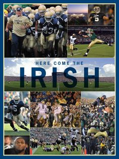 ND - Here Come the IRISH
