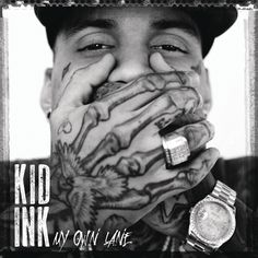 Kid Ink: My Own Lane