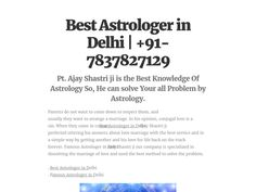 Best Astrologer in Delhi Best astrologer in Delhi innocuous method to protect community problems. In the world of famous astrologers Vashikaran Ajay Shastri ji Vashikaran only positive energy Vashikaran method. You can create several Vashikaran used for boss, family, friend, boyfriend, etc.
