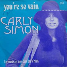 January 6, 1973 - Carly Simon's 'You're So Vain', (with Mick Jagger on backing vocals),