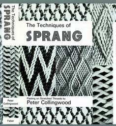The Techniques of Sprang : Plaiting on Stretched Threads by Peter Collingwood Textiles Techniques, Weaving Techniques, Tablet Weaving, Hand Weaving, Finger Weaving, Medieval Crafts, Willow Weaving, Weaving Projects, Irish Lace