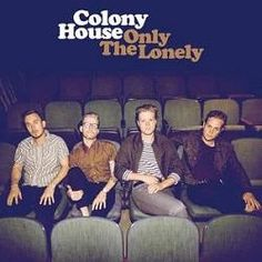 http://leakmusic.us/colony-house-only-the-lonely-full-album-download/  Colony House – Only the Lonely Full Album Download