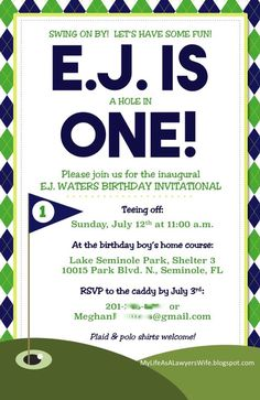 My Life as a Lawyer's Wife: E.J. is a Hole in ONE!: Golf-Themed First Birthday Party invitation