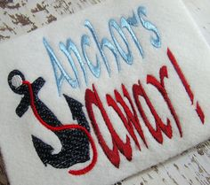 Anchors Away machine embroidery design by BulandsCraftBoutique