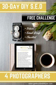 Diy seo challenge.get your blog found online #seo #diyseo #seoforphotographers
