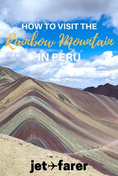The Rainbow Mountain in Peru recently became a tourist attraction due to a few viral posts on social media. We've outlined how to visit the Rainbow Mountain in Peru and see this unique and epic landscape for yourself!