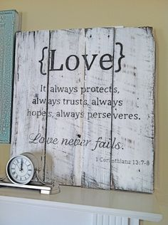 Handpainted Barn Wood Sign with  Love scripture: 1 Corinthians 13, Rustic Primitive Shabby Chic Vintage Sign... on a mantle or side table