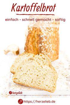 Brot Rezepte, Kartoffel Rezepte: Kartoffelbrot Rezept von herzelieb. Dieses Brot mit einfachen Zutaten ist super saftig ist und hat eine tolle Kruste. Kartoffelbrot backen kann so schnell gehen und so einfach sein! Ein schnell gemachtes Brot aus der der Form. Brot backen gehört zu meinen liebsten Freizeitaktivititäten. Man kann Kartoffelbrot Rezepte einfach nie genug haben. Omas Kartoffelbrot selber backen macht Spaß. #herzelieb #brot Vanilla Cake, Cheese, Desserts, Food, Rolled Oats, Oven, Food Food, Simple, Recipes