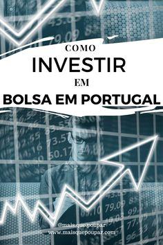 Investimento, investir, ganhar dinheiro, investimentos em Portugal, como investir, investimentos financeiros, investimento financeiro, dicas de poupança, poupar dinheiro, Portugal, aumentar rendimentos, bolsa, investir na bolsa Portugal, Movie Posters, Saving Money, Earn Money, Tips, Film Poster, Popcorn Posters, Film Posters