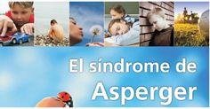 COMPLETA Guía en Síndrome de asperger que describe los criterios para el diagnóstico, las características y los rasgos centrales, las pautas para la prevención del acoso escolar.