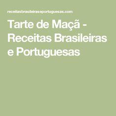 Tarte de Maçã - Receitas  Brasileiras e Portuguesas