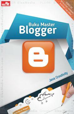 #BukuBaru Terbit Minggu Ini:  Jika Anda sedang mencari panduan super-lengkap untuk membuat blog dari Blogger, buku ini adalah jawabannya. Mengupas cara membuat blog keren, elegan, dan profesional dan berisi ratusan trik canggih yang siap digunakan. Segera bangun blog impian Anda sekarang juga!  BUKU MASTER BLOGGER + CD Harga: Rp. 74,800  #ElexMedia #buku #komputer #blog