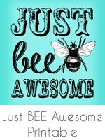 Bee awesome printable