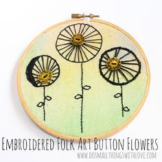 Folk Art Button Flowers - Do Small Things with Love