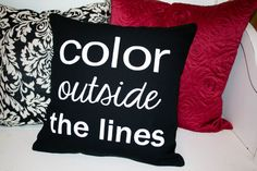 Canvas Stenciled Pillow Color Outside the by JoaniesFavoriteThing, $30.00 https://www.etsy.com/listing/160044208/canvas-stenciled-pillow-color-outside?ref=shop_home_active