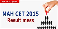 """""""MAH CET 2015 result declared by DTE Maharashtra on March 25, 2015 has a list of 57224 test takers whereas the same DTE declared that 57012 candidates took the test"""""""
