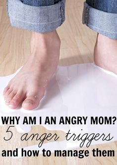 Why am I an angry mom 5 anger triggers for moms and how to manage them