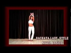 ▶ BACHATA LADY STYLE NIVEL BASICO - YouTube