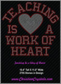Christian Crystals Teaching Is a Work of Heart Rhinestone Tee