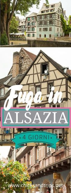 Alsazia, cosa vedere in 4 giorni (con mappa!): Colmar, Strasburgo & co. itinerary in land of wines, houses colored like candy and storks. Top Vacation Destinations, Italy Vacation, Italy Trip, Mexico Vacation, Italy Travel Tips, Travel Guide, Rando, Italy Tours, Visit Italy