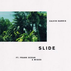 """Calvin Harris drops his much-hyped new single """"Slide"""" featuring Frank Ocean and Migos. This is pure springtime radio bait. Click to listen...