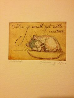 "Charles van Sandwyk.  ""O bless ye small yet noble creature."""