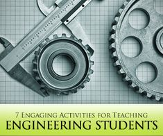 7 Engaging Writing Activities for Teaching Engineering Students